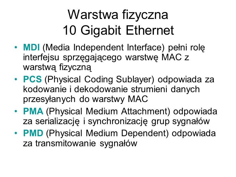 Warstwa fizyczna 10 Gigabit Ethernet