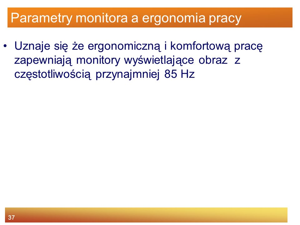 Parametry monitora a ergonomia pracy