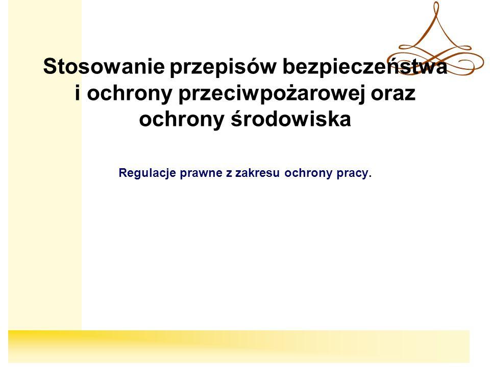 Regulacje prawne z zakresu ochrony pracy.