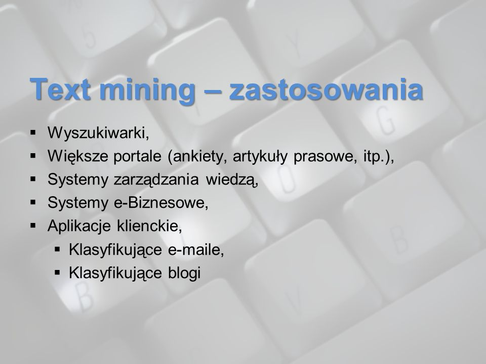 Text mining – zastosowania