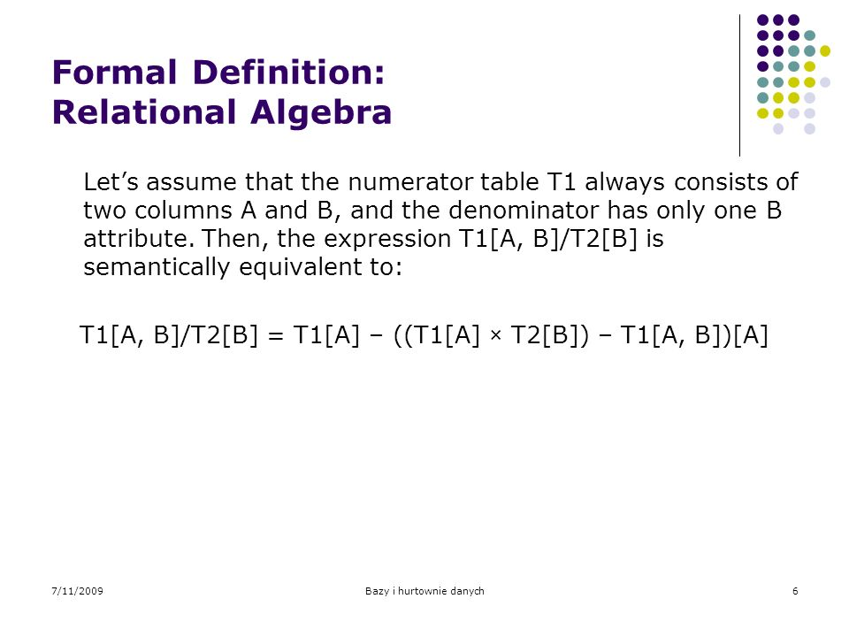 Formal Definition: Relational Algebra