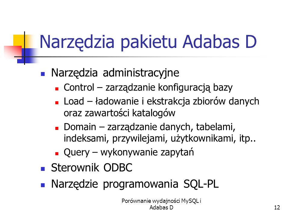 Narzędzia pakietu Adabas D