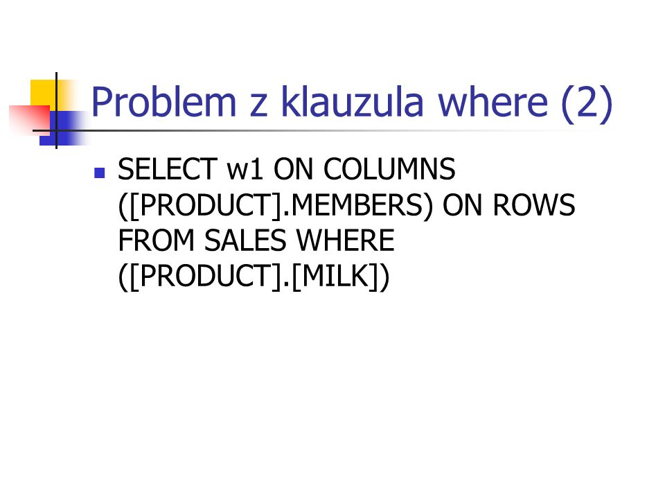 Problem z klauzula where (2)
