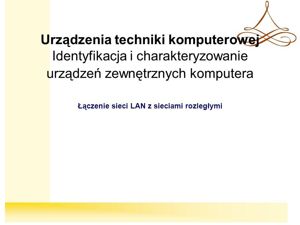 Łączenie sieci LAN z sieciami rozległymi
