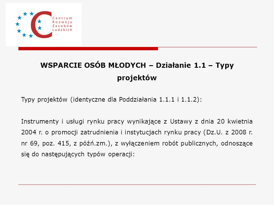 WSPARCIE OSÓB MŁODYCH – Działanie 1.1 – Typy projektów