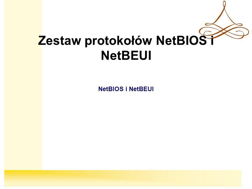Zestaw protokołów NetBIOS i NetBEUI