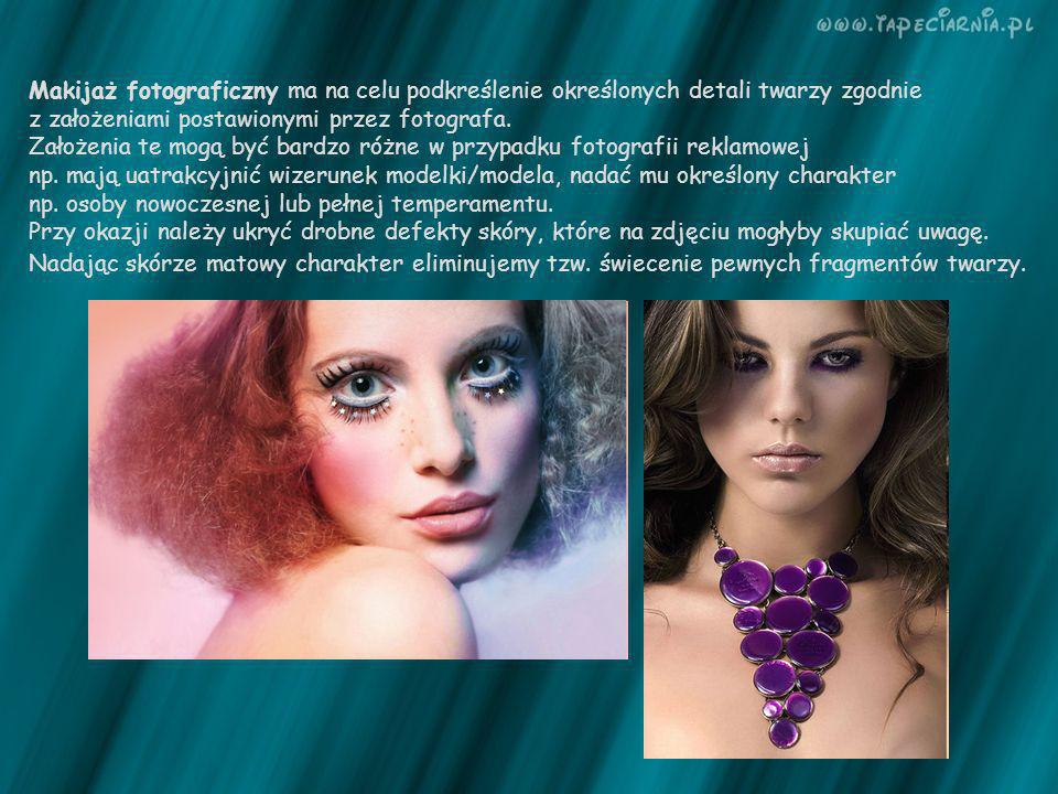 Makijaż fotograficzny ma na celu podkreślenie określonych detali twarzy zgodnie