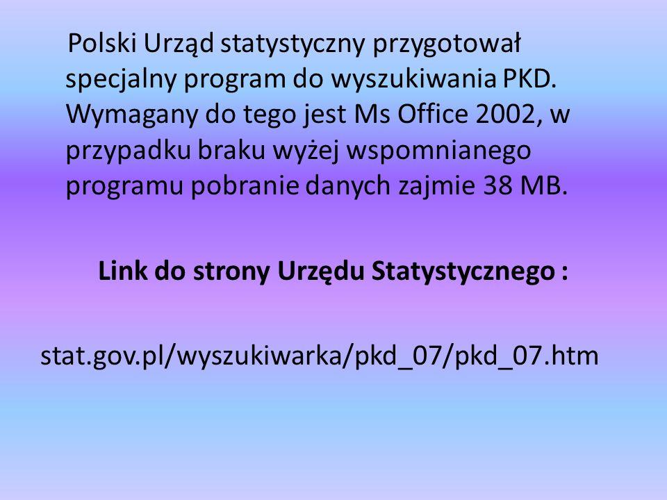 Polski Urząd statystyczny przygotował specjalny program do wyszukiwania PKD.