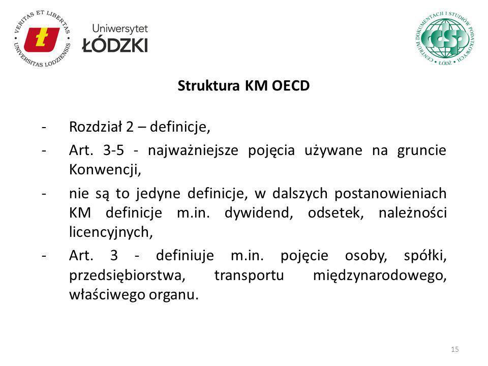 Struktura KM OECD Rozdział 2 – definicje, Art. 3-5 - najważniejsze pojęcia używane na gruncie Konwencji,