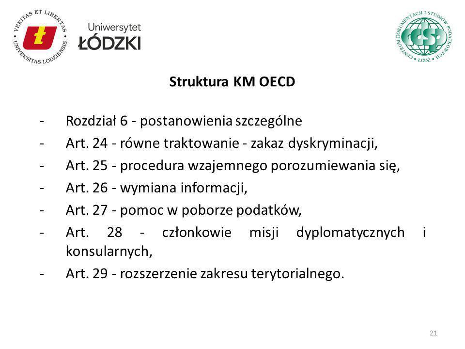 Struktura KM OECD Rozdział 6 - postanowienia szczególne. Art. 24 - równe traktowanie - zakaz dyskryminacji,