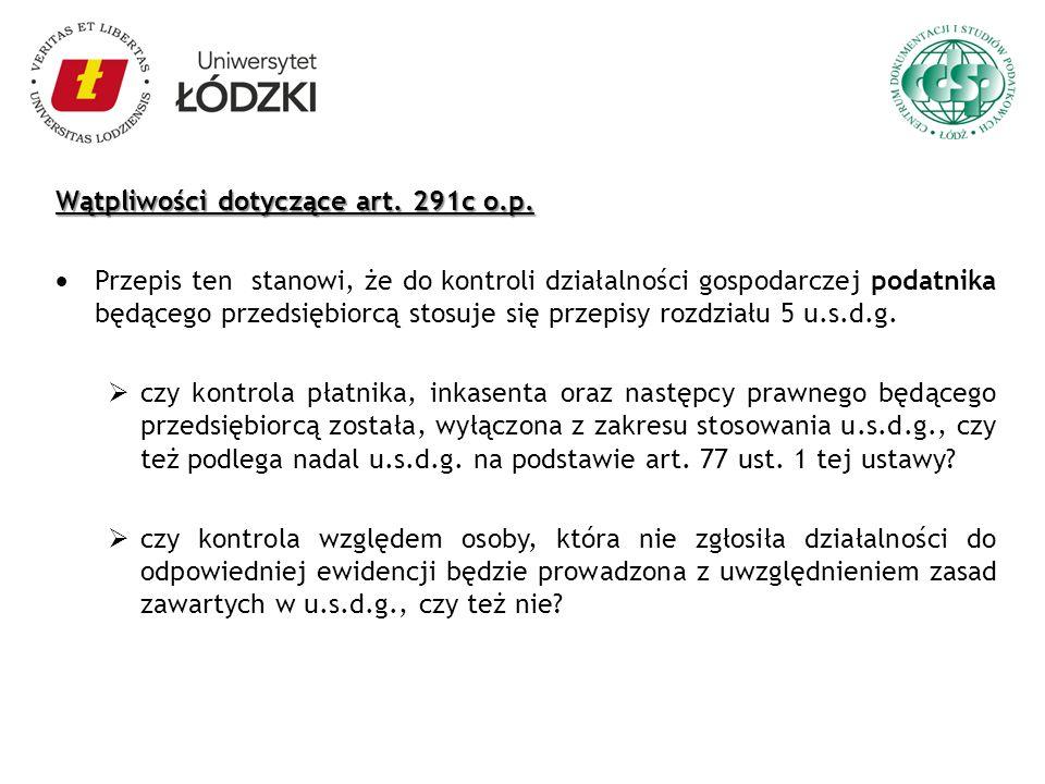 Wątpliwości dotyczące art. 291c o.p.