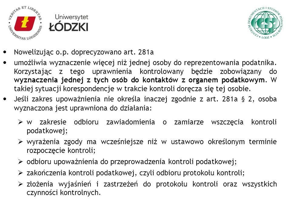 Nowelizując o.p. doprecyzowano art. 281a