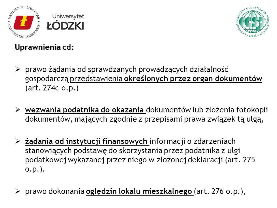 Uprawnienia cd: prawo żądania od sprawdzanych prowadzących działalność gospodarczą przedstawienia określonych przez organ dokumentów (art. 274c o.p.)