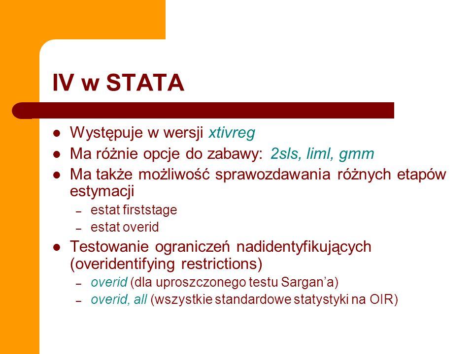 IV w STATA Występuje w wersji xtivreg