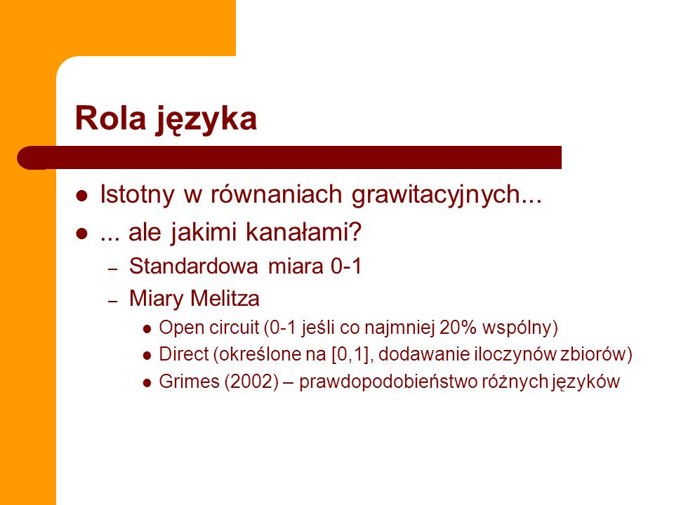 Rola języka Istotny w równaniach grawitacyjnych...