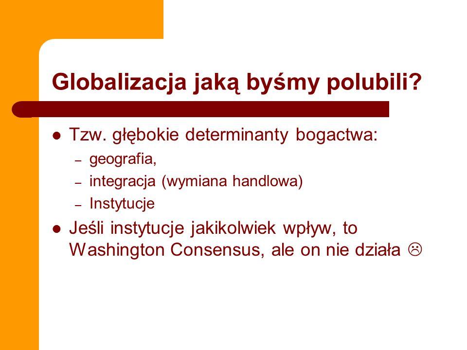 Globalizacja jaką byśmy polubili