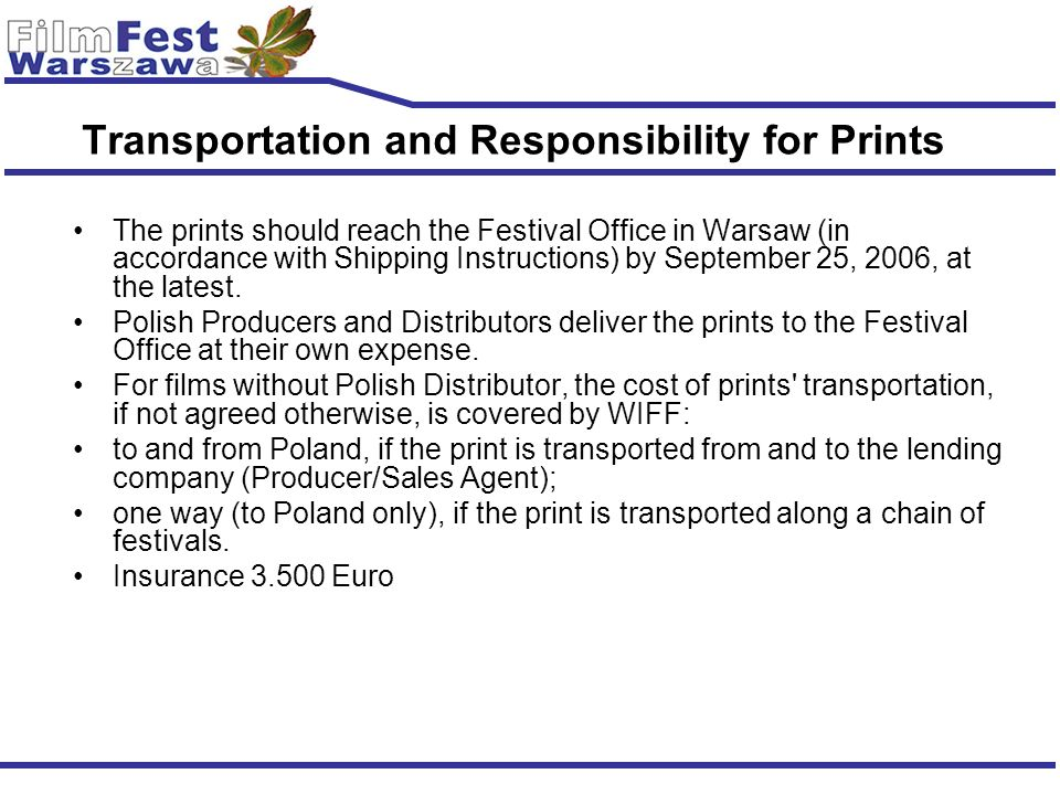 Transportation and Responsibility for Prints