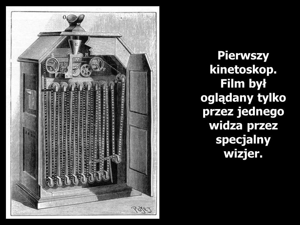 Pierwszy kinetoskop. Film był oglądany tylko przez jednego widza przez specjalny wizjer.