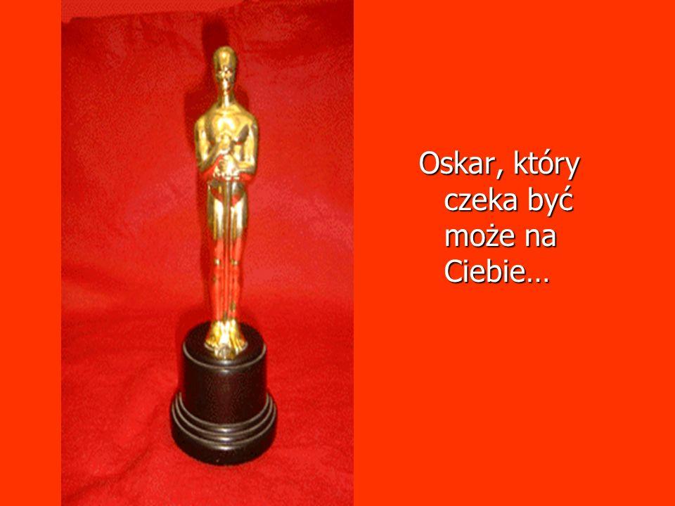 Oskar, który czeka być może na Ciebie…