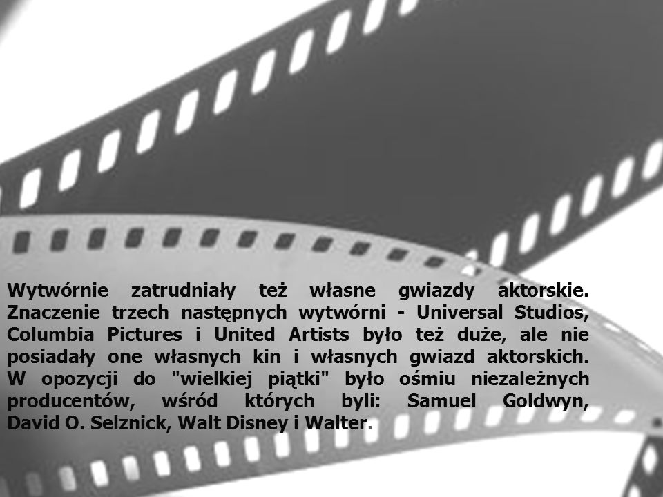 Wytwórnie zatrudniały też własne gwiazdy aktorskie