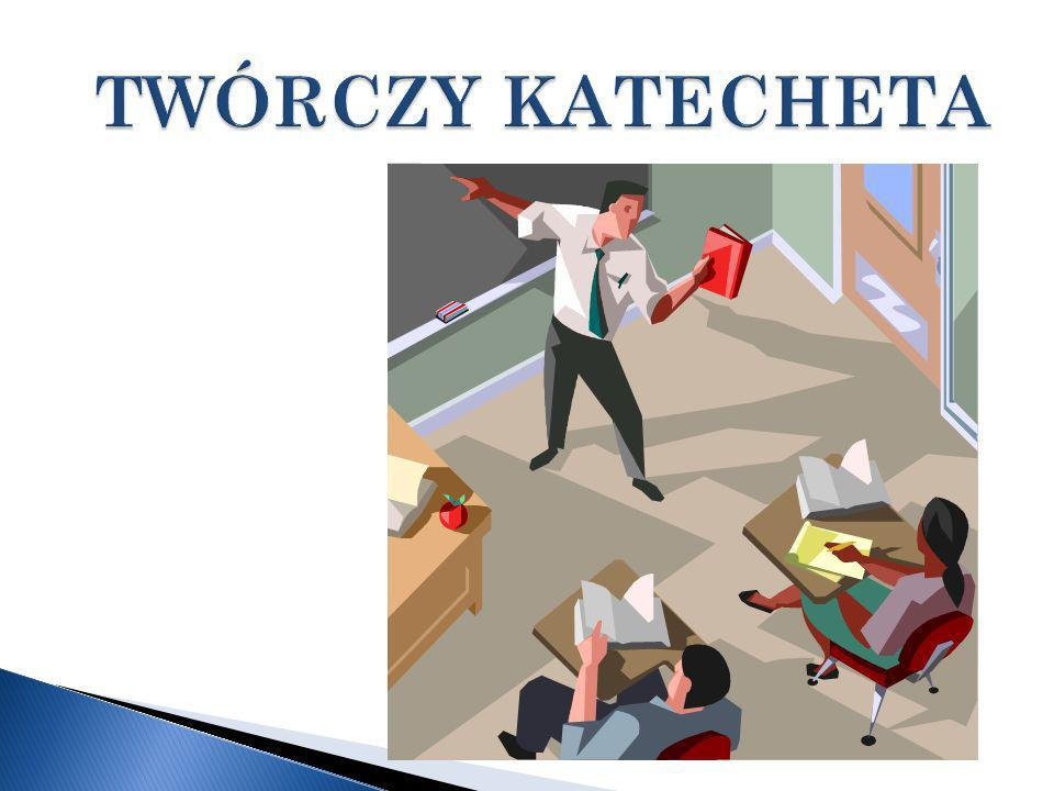 TWÓRCZY KATECHETA