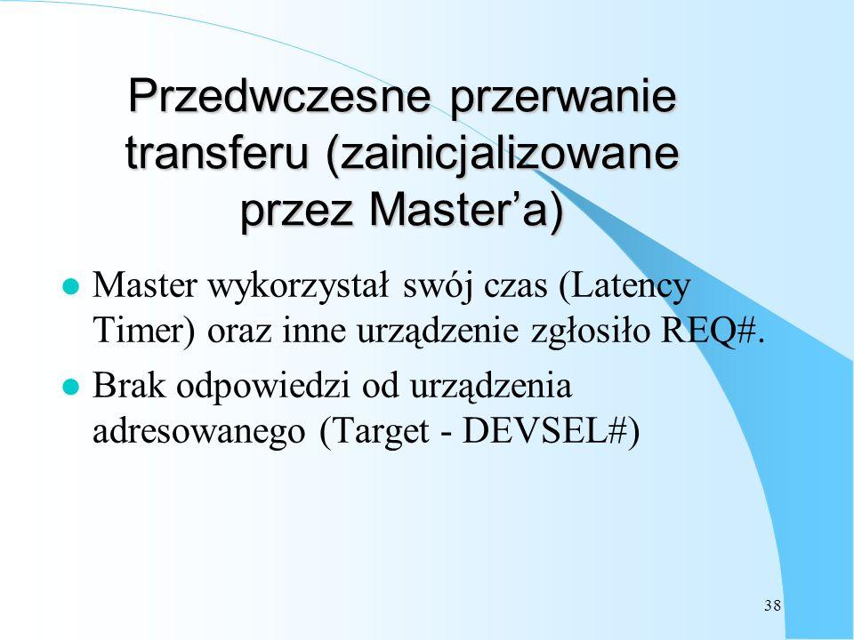 Przedwczesne przerwanie transferu (zainicjalizowane przez Master'a)