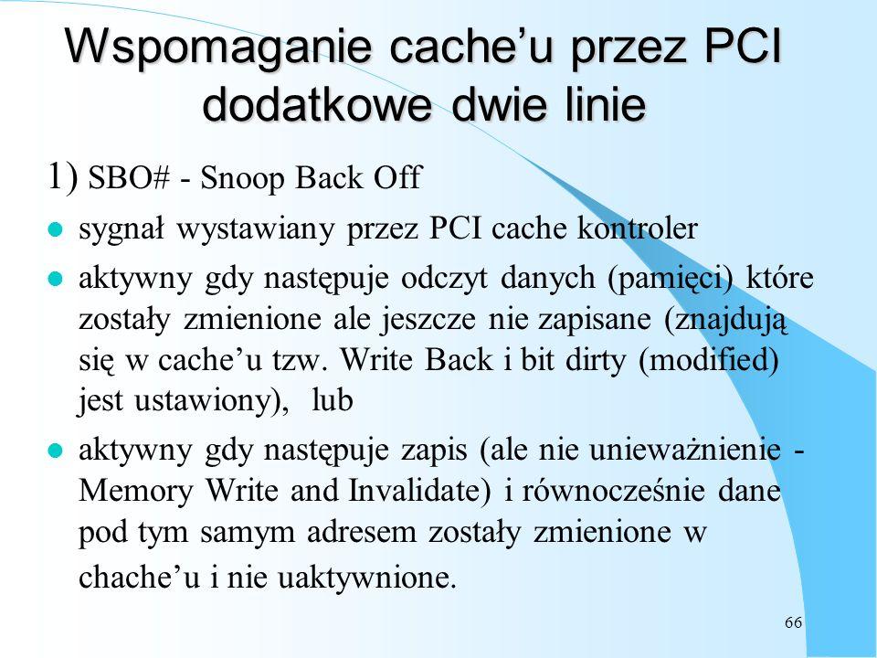 Wspomaganie cache'u przez PCI dodatkowe dwie linie