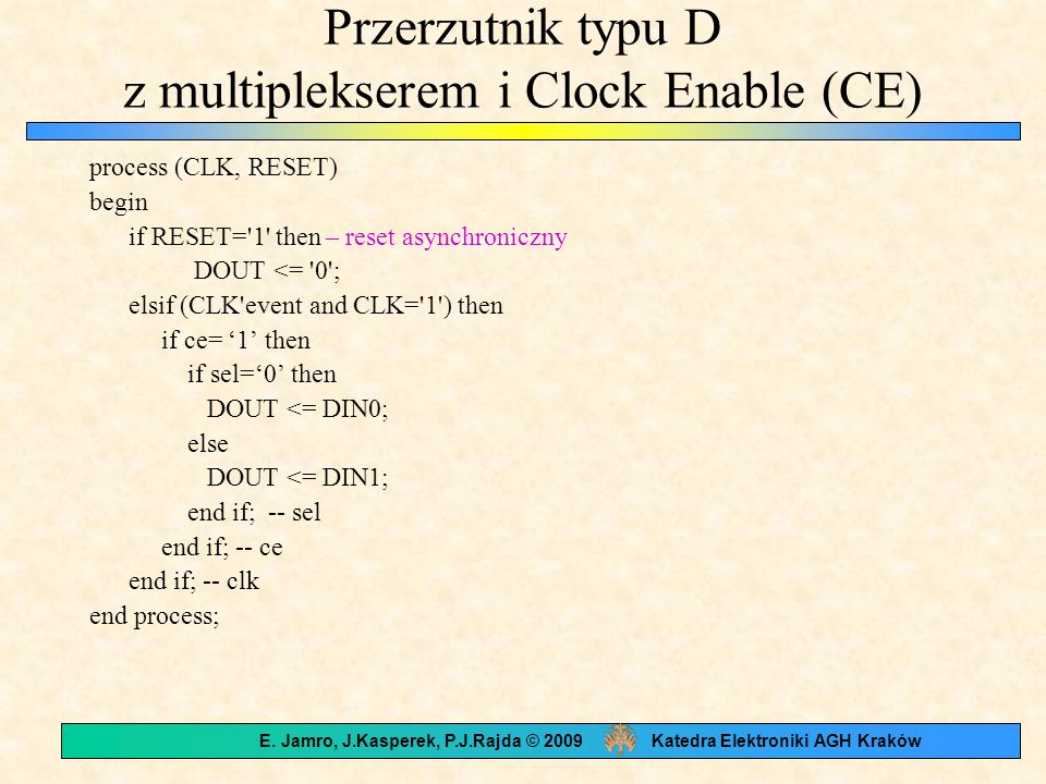 Przerzutnik typu D z multiplekserem i Clock Enable (CE)