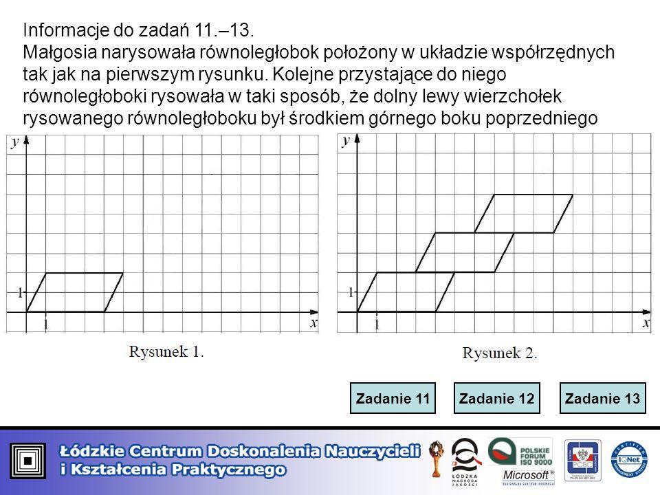 Informacje do zadań 11.–13.