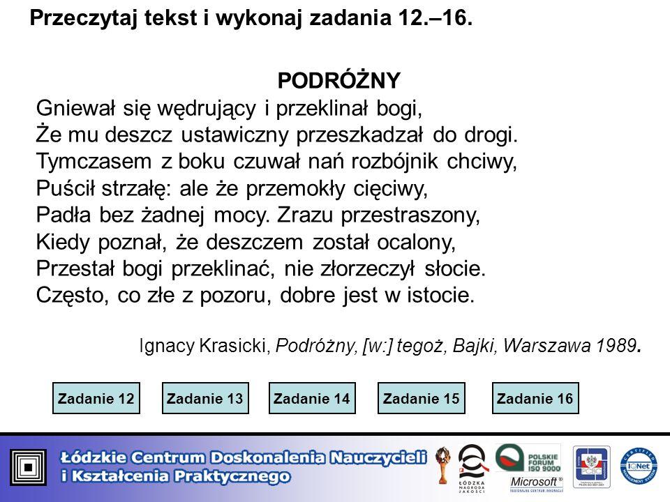 Przeczytaj tekst i wykonaj zadania 12.–16.