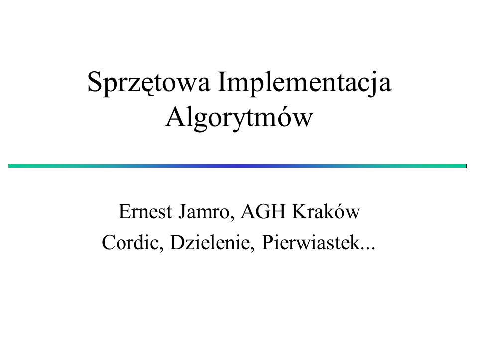Sprzętowa Implementacja Algorytmów