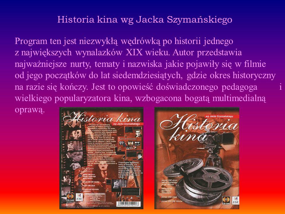 Historia kina wg Jacka Szymańskiego