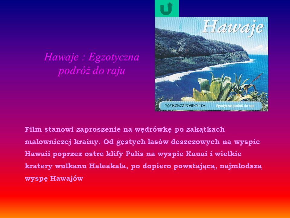 Hawaje : Egzotyczna podróż do raju