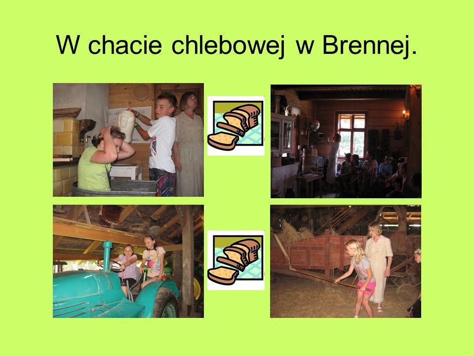 W chacie chlebowej w Brennej.