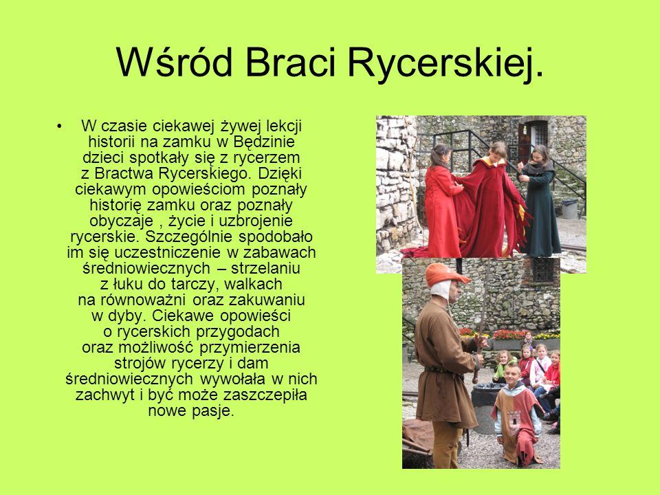 Wśród Braci Rycerskiej.