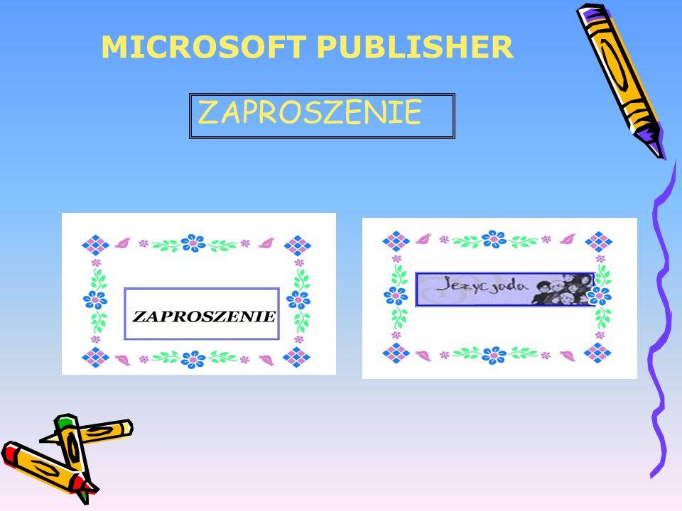 MICROSOFT PUBLISHER ZAPROSZENIE
