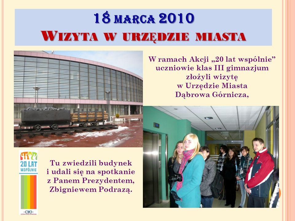18 marca 2010 Wizyta w urzędzie miasta
