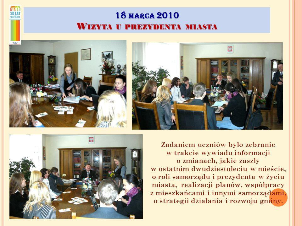 18 marca 2010 Wizyta u prezydenta miasta