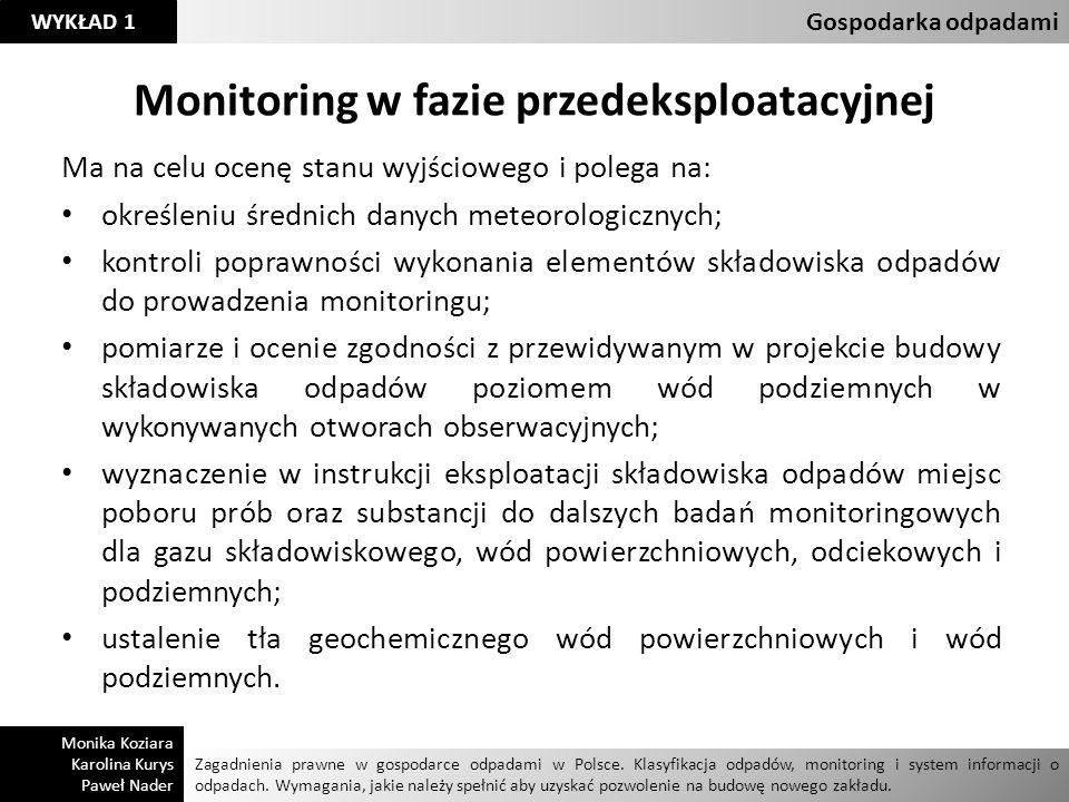 Monitoring w fazie przedeksploatacyjnej