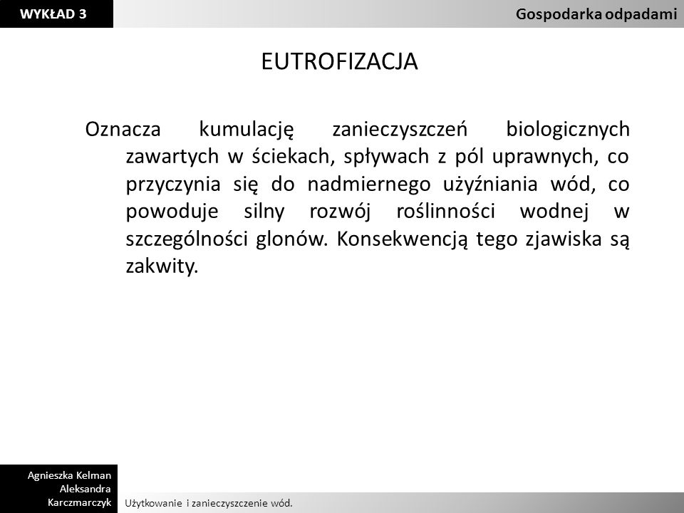 Klasyfikacja odpadów Gospodarka odpadami. EUTROFIZACJA.