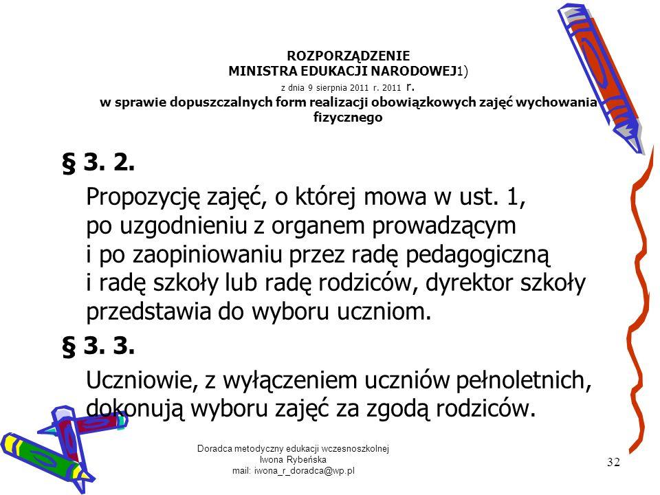 ROZPORZĄDZENIE MINISTRA EDUKACJI NARODOWEJ1) z dnia 9 sierpnia 2011 r