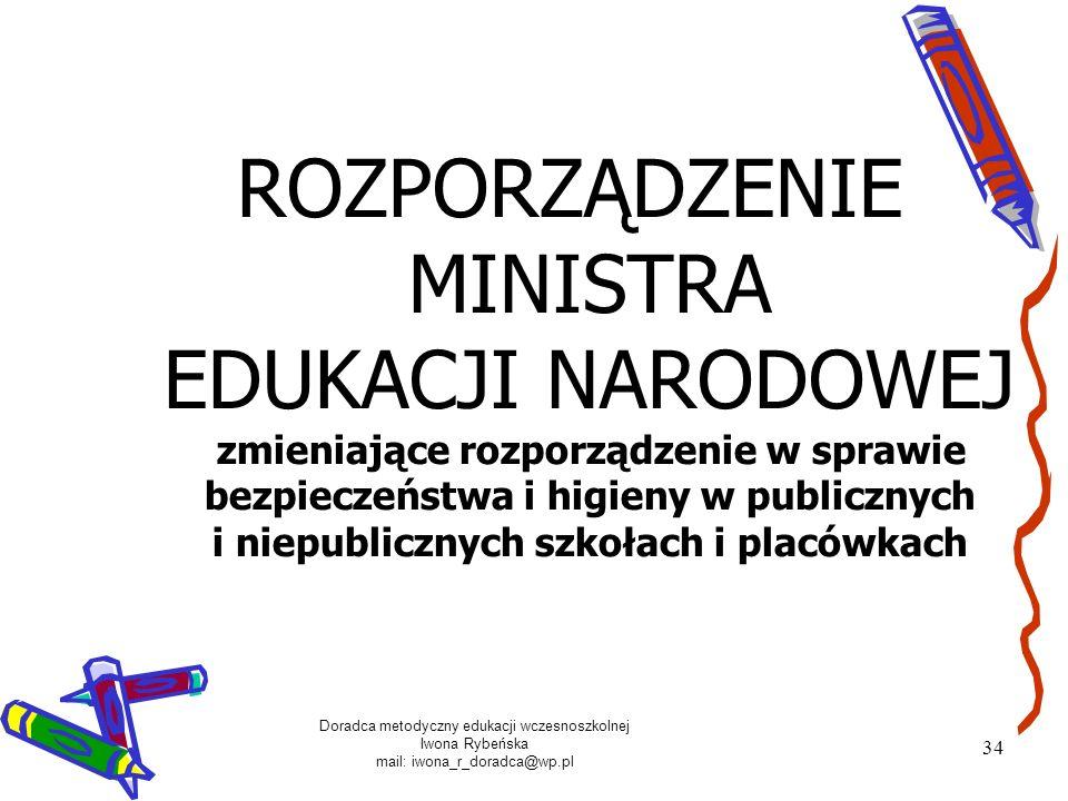 ROZPORZĄDZENIE MINISTRA EDUKACJI NARODOWEJ zmieniające rozporządzenie w sprawie bezpieczeństwa i higieny w publicznych i niepublicznych szkołach i placówkach