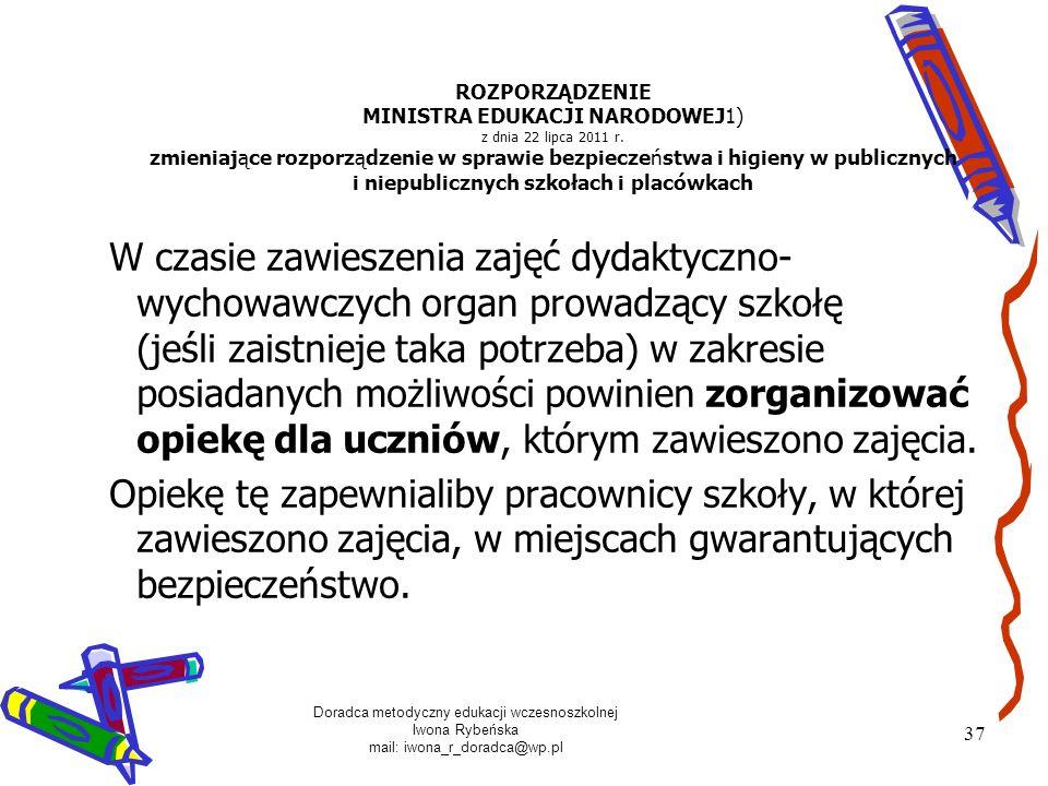 ROZPORZĄDZENIE MINISTRA EDUKACJI NARODOWEJ1) z dnia 22 lipca 2011 r