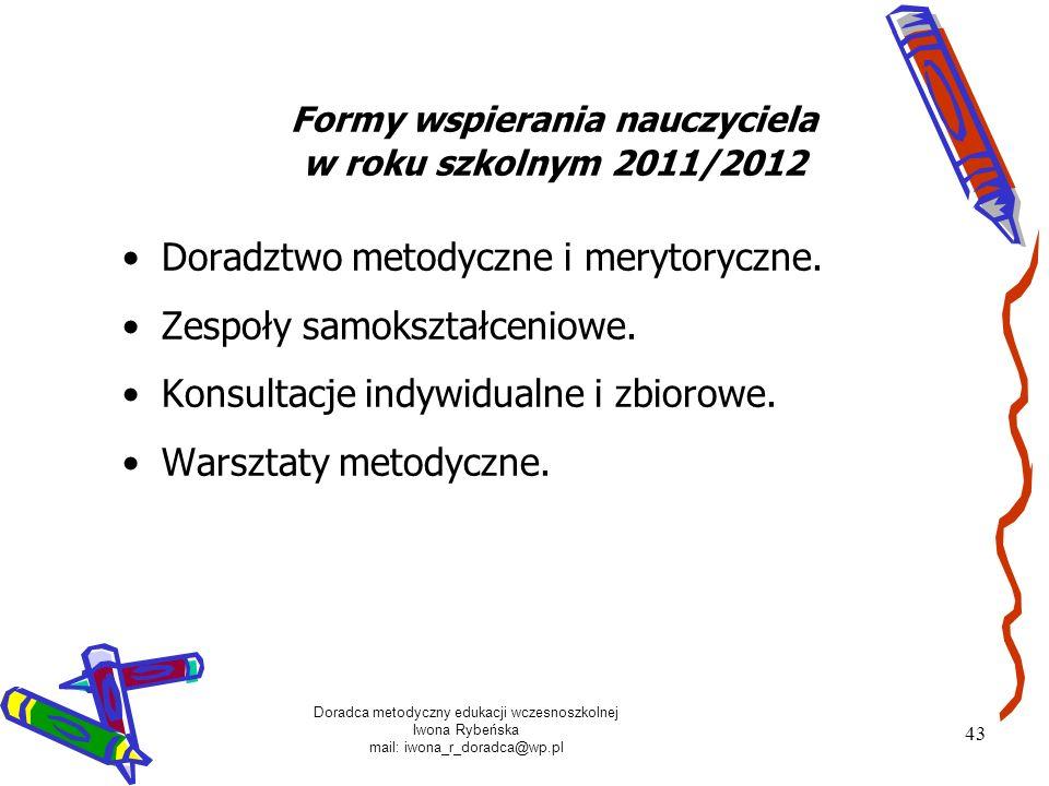Formy wspierania nauczyciela w roku szkolnym 2011/2012