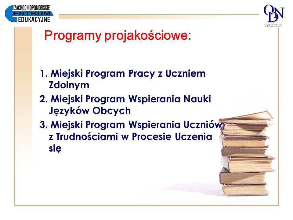 Programy projakościowe: