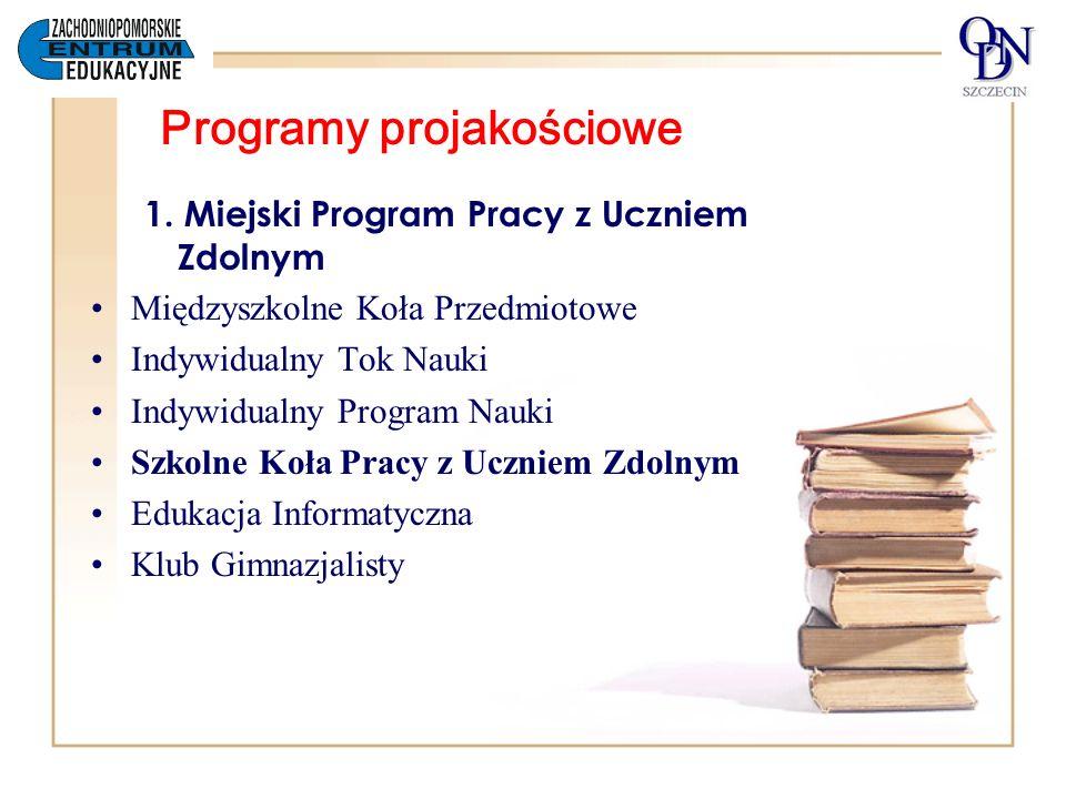 Programy projakościowe