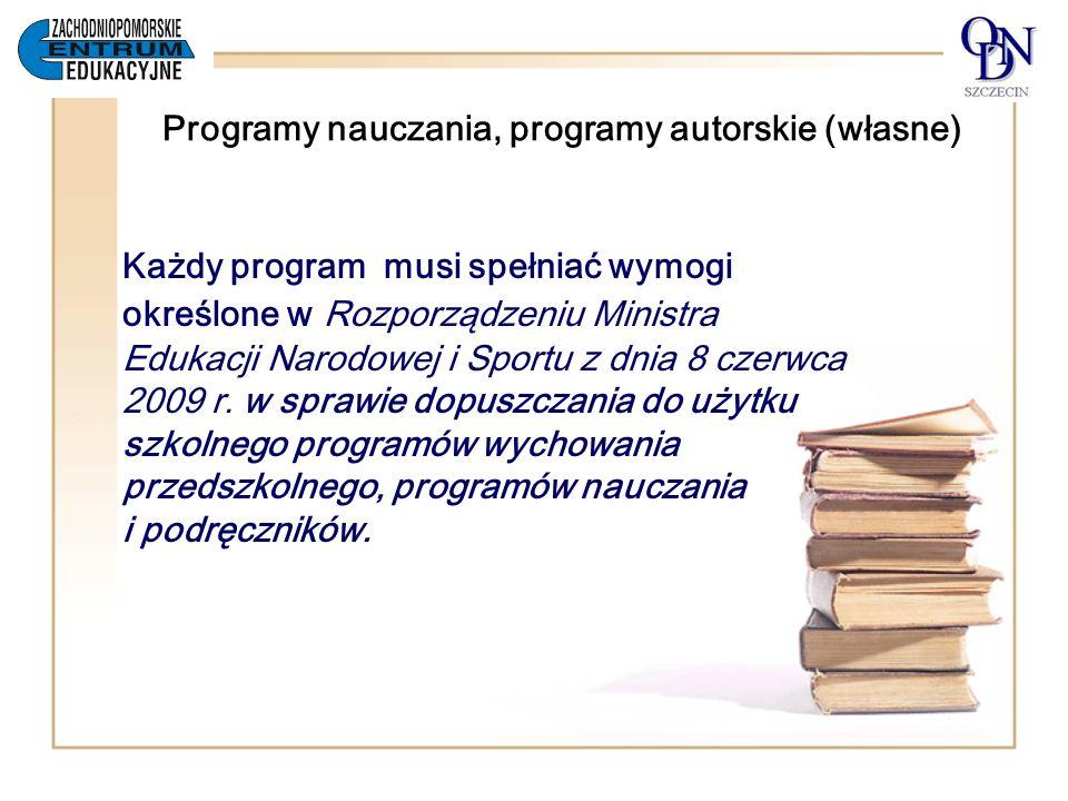 Programy nauczania, programy autorskie (własne)
