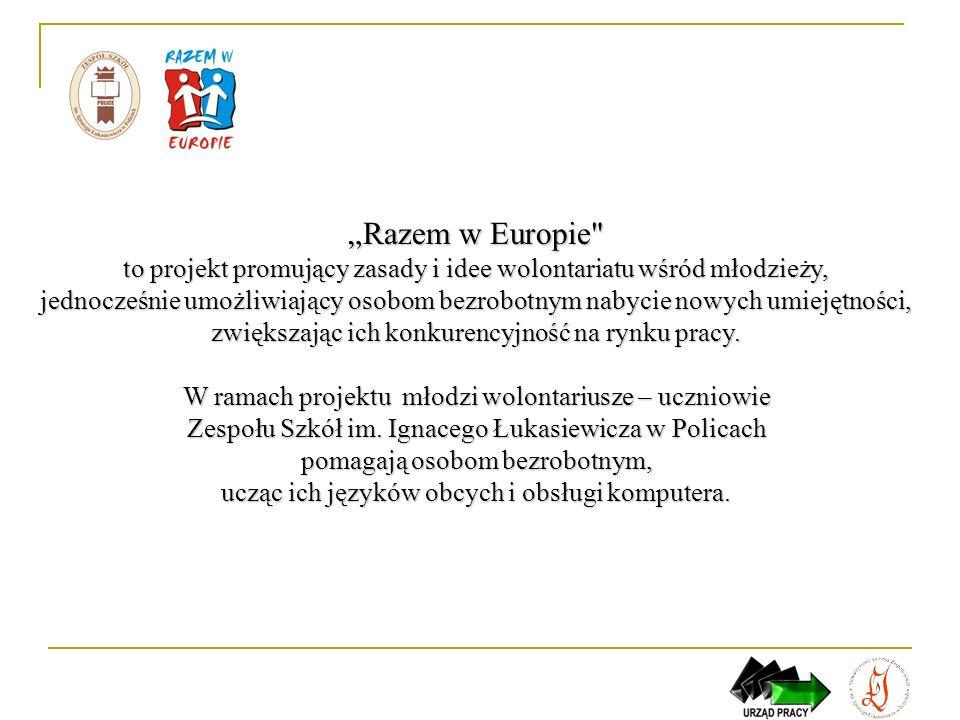 """""""Razem w Europie to projekt promujący zasady i idee wolontariatu wśród młodzieży,"""