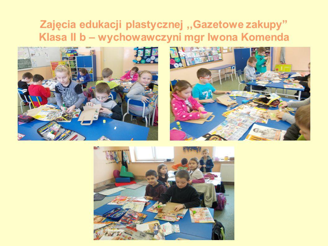 Zajęcia edukacji plastycznej ,,Gazetowe zakupy Klasa II b – wychowawczyni mgr Iwona Komenda