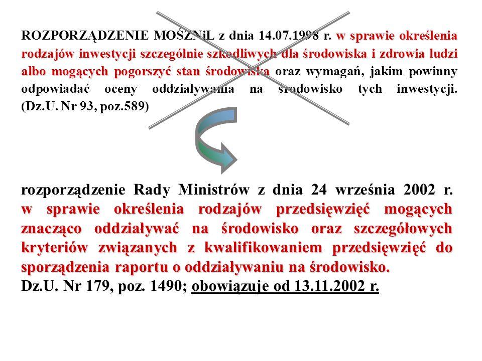 Dz.U. Nr 179, poz. 1490; obowiązuje od 13.11.2002 r.